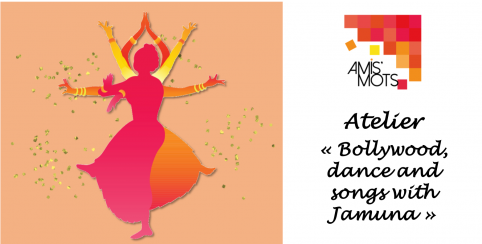 Stage « Bollywood, dance and songs with Jamuna » // Amis'Mots // 6-11 ans