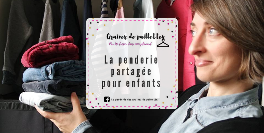 Simple et Ecoresponsable : on craque pour la Penderie Graines de Paillettes !